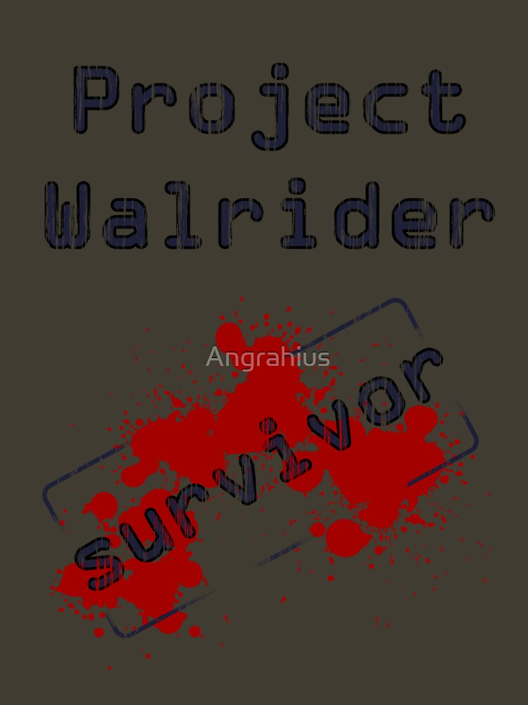 RedBubble: Project Walrider survivor