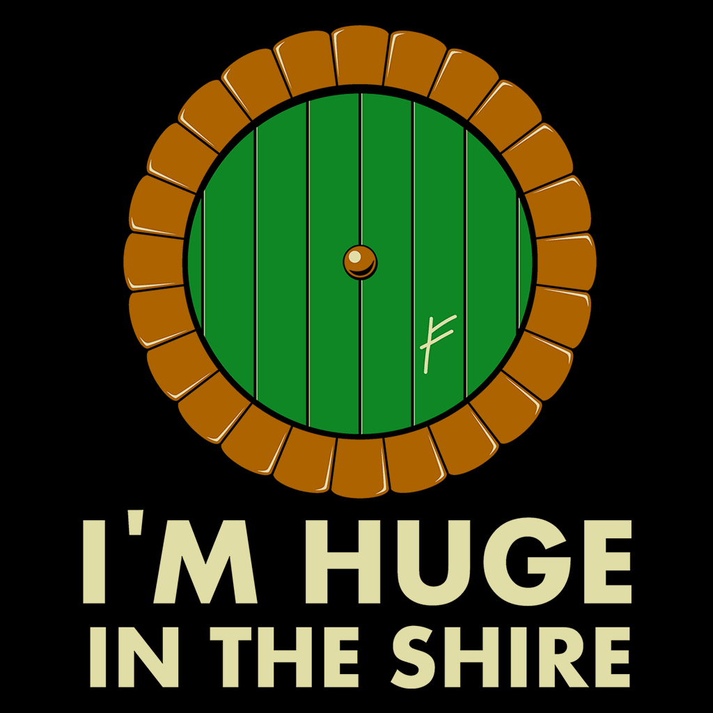 Pop-Up Tee: I'm Huge in the Shire