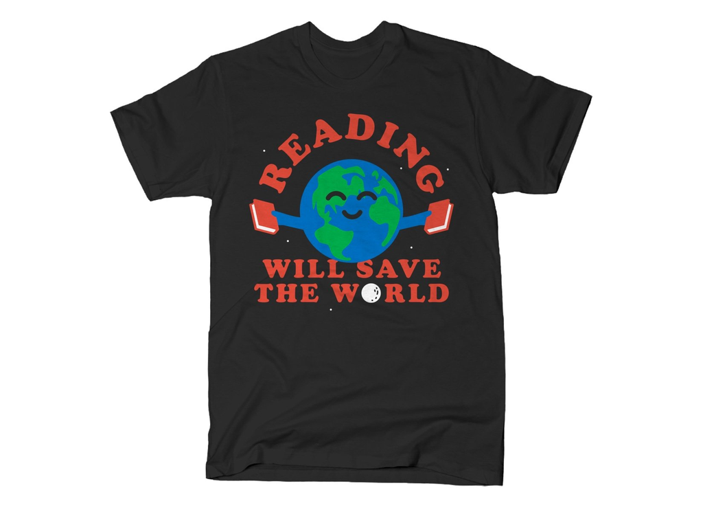 SnorgTees: Reading Will Save The World