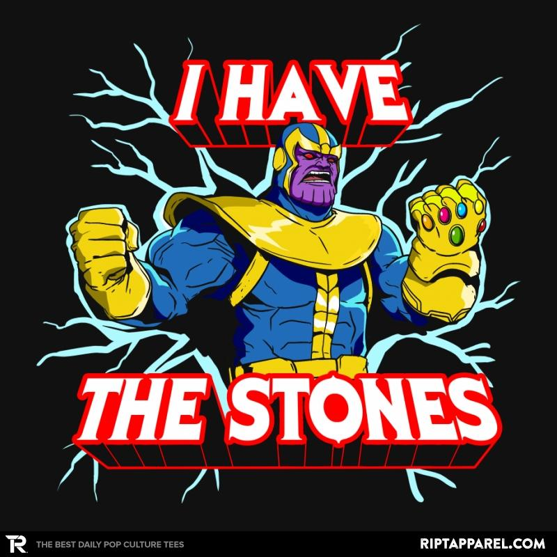 Ript: I have the Stones