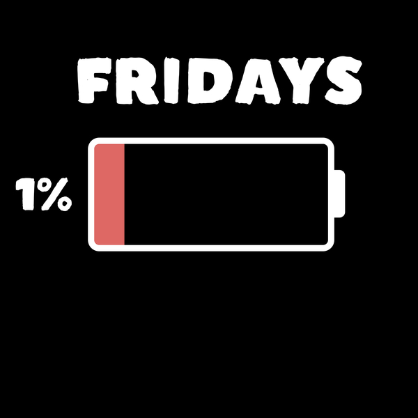 NeatoShop: Low Battery TGIF Friday