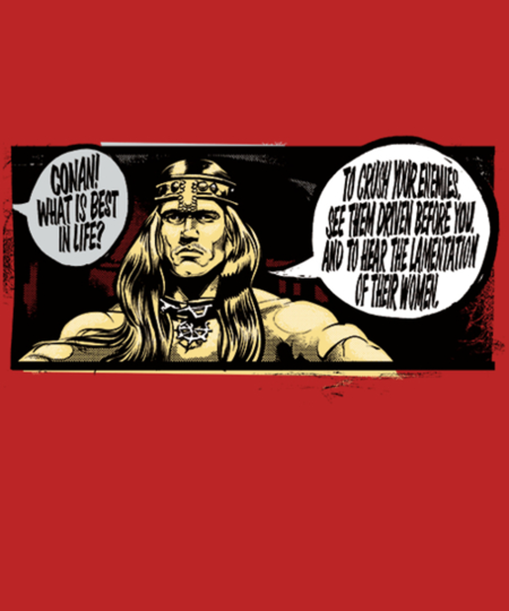 Qwertee: What Is Best In Life?