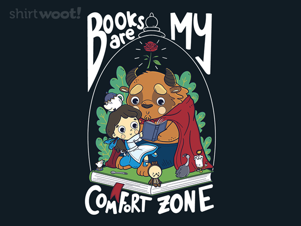 Woot!: Books Are My Comfort Zone