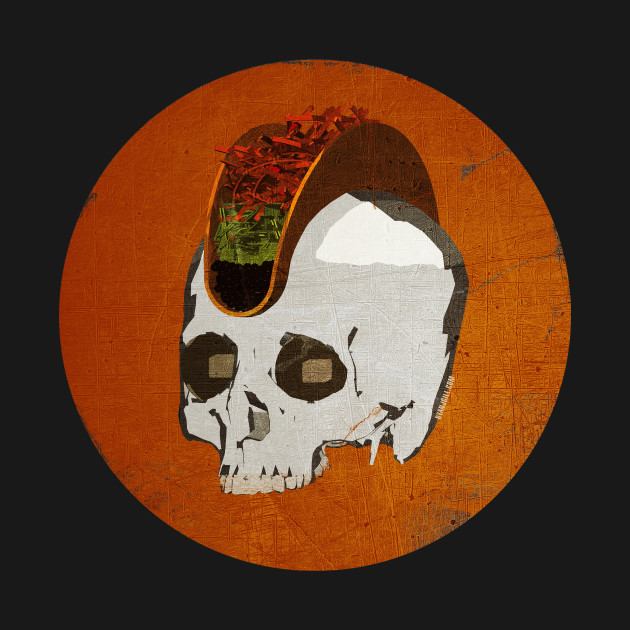 TeePublic: Punk Rock Taco Skull!