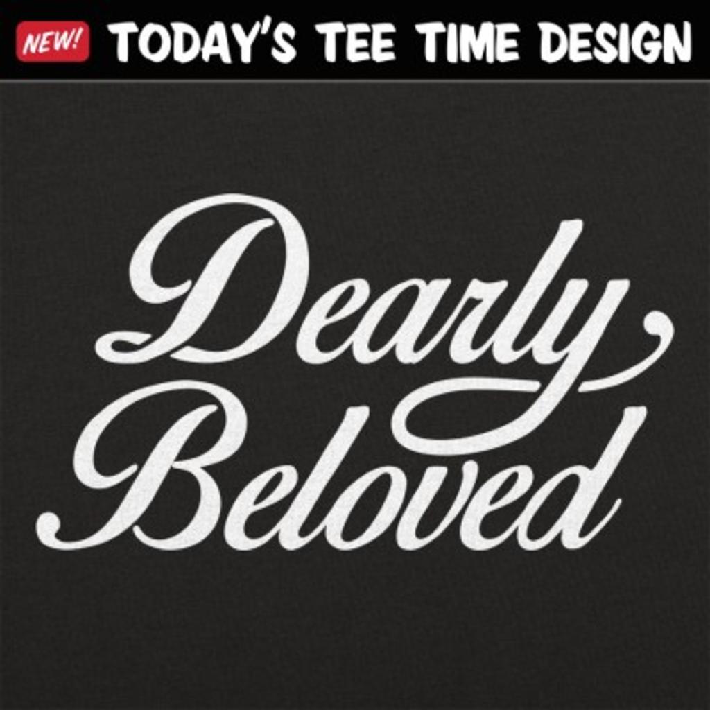 6 Dollar Shirts: Dearly Beloved