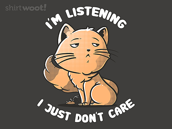 Woot!: I Just Don't Care
