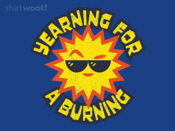 Woot!: Yearning For A Burning