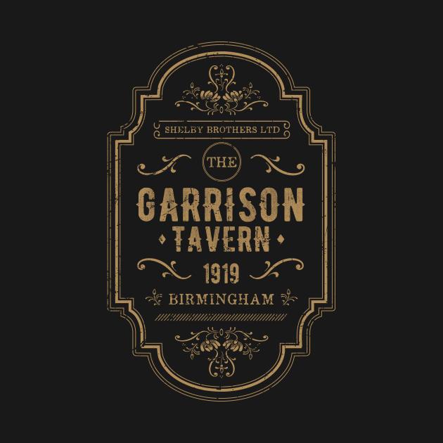 TeePublic: The Garrison Tavern - The Shelby Brother's Ltd