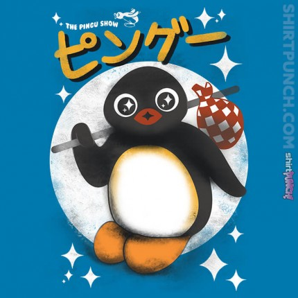 ShirtPunch: The Pingu Show