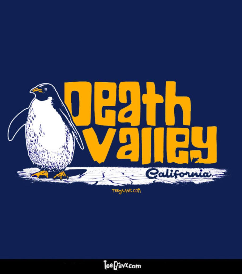 Tee Gravy: Death Valley Chill