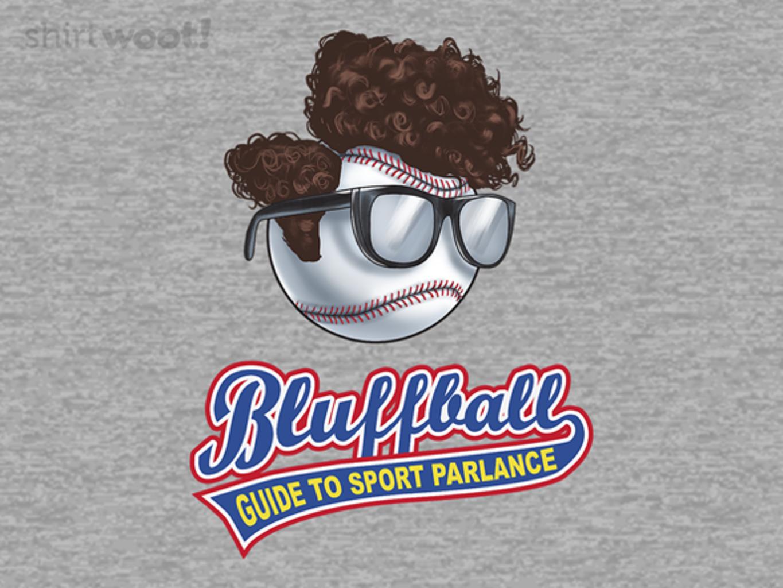 Woot!: Bluffball League