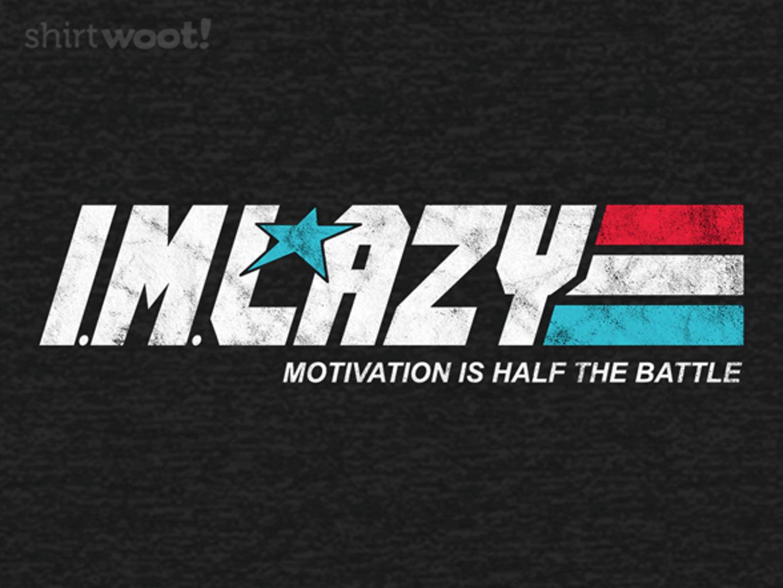 Woot!: I.M. Lazy