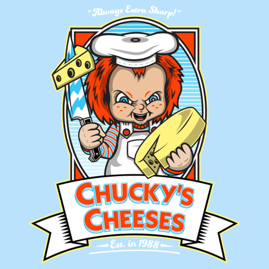 NeatoShop: Chucky's Cheeses