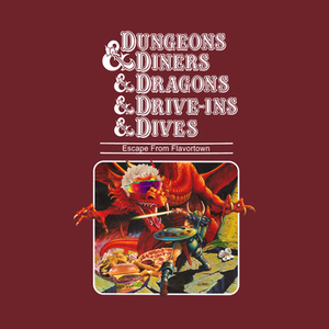 TeePublic: Dungeons & Diners & Dragons & Drive-Ins & Dives
