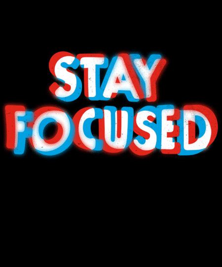 Qwertee: Stay Focused