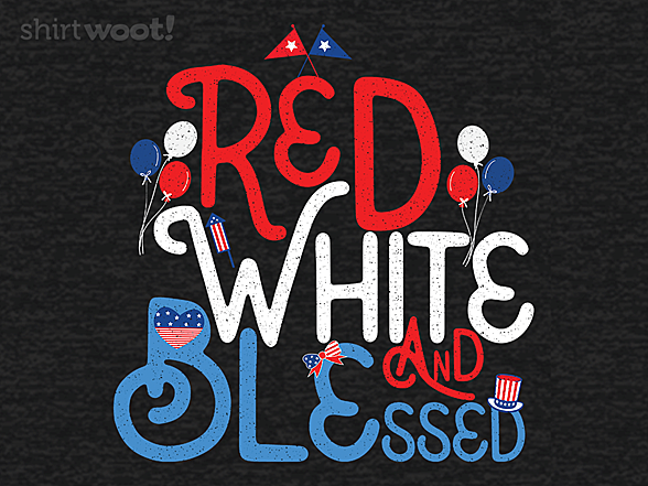 Woot!: Red White and Blessed