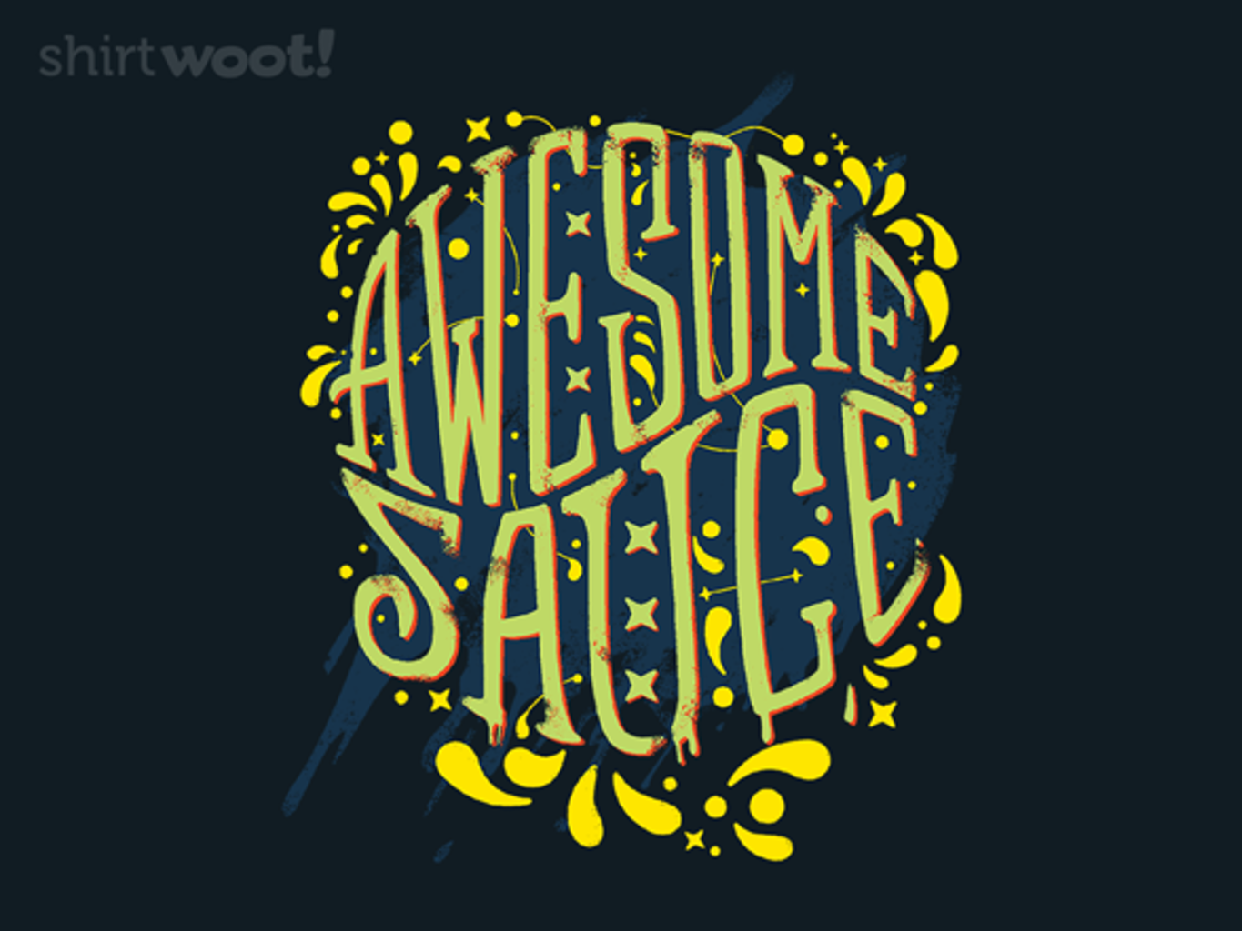 Woot!: Awesome Sauced
