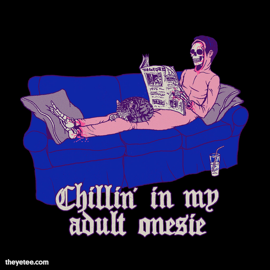 The Yetee: Chillin' In My Adult Onesie