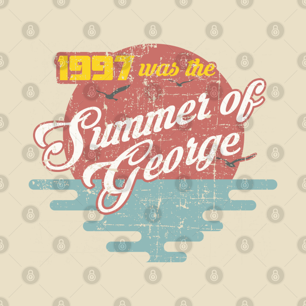 TeePublic: The Summer of George distressed