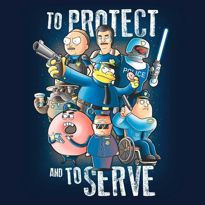 Once Upon a Tee: To Protect and Serve