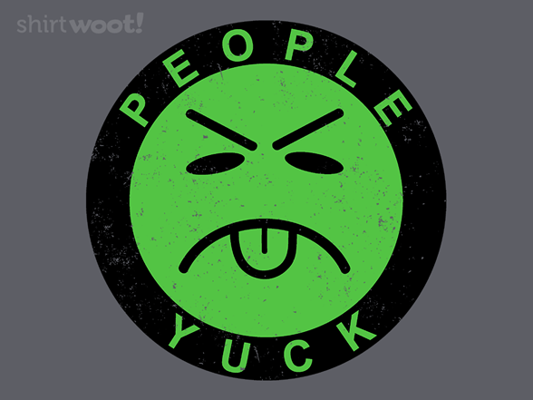 Woot!: People Are Yucky