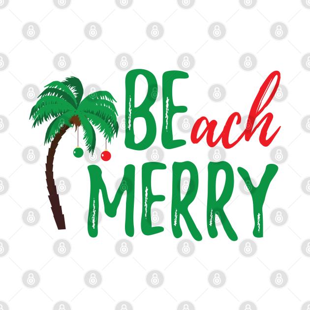 TeePublic: BEach MERRY!