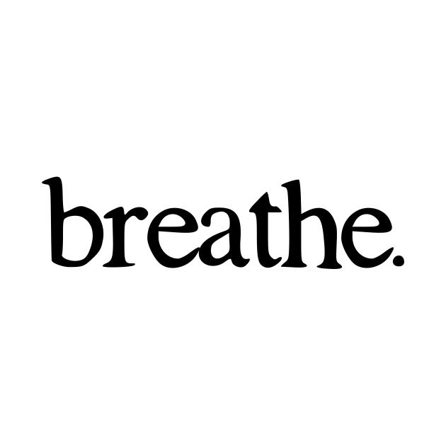 TeePublic: Breathe Minimal