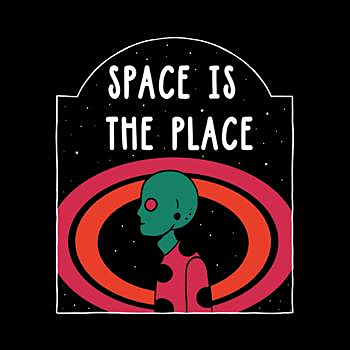 BustedTees: Space Is the Place