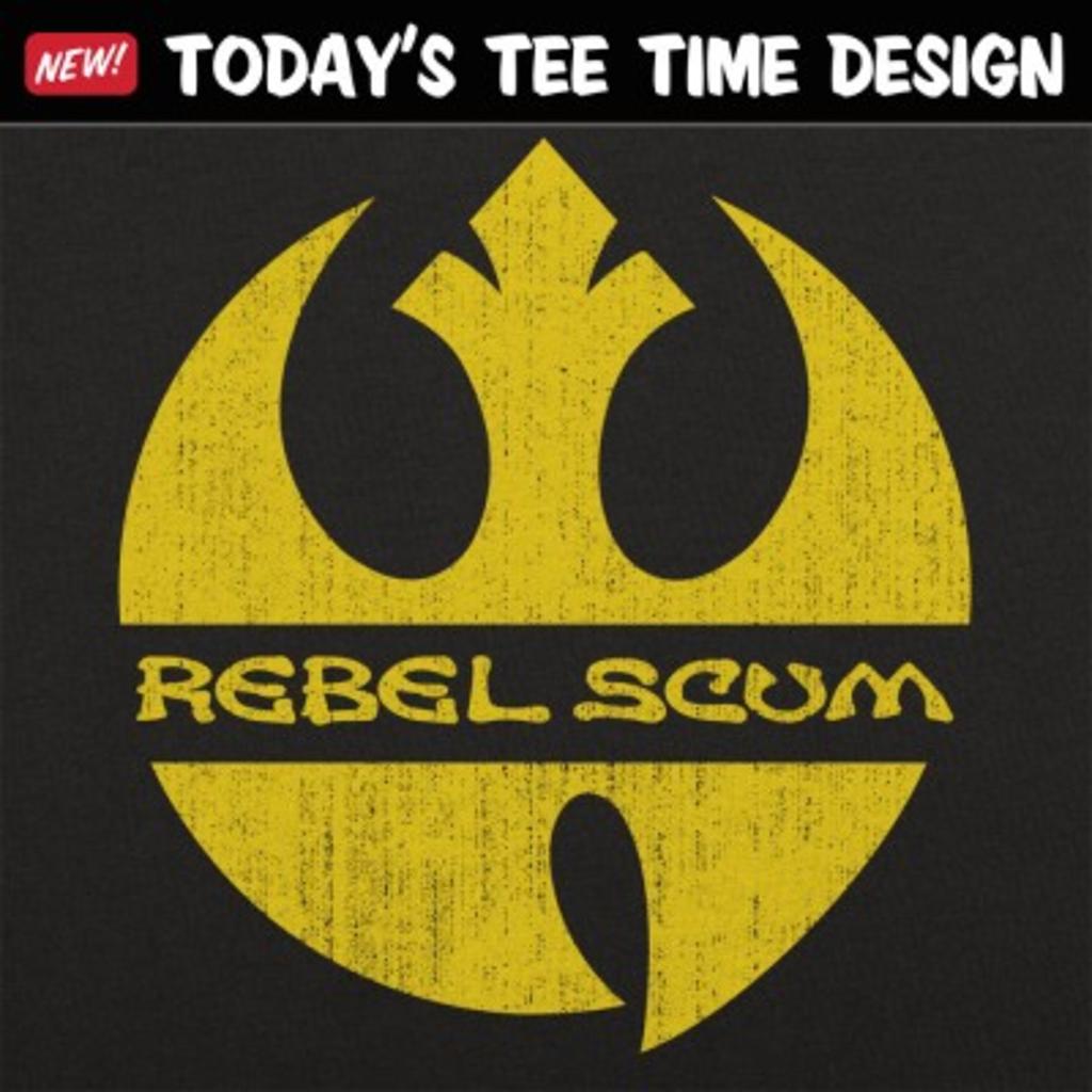 6 Dollar Shirts: Rebel Scum