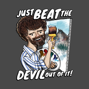 TeePublic: Just Beat The Devil Out Of It