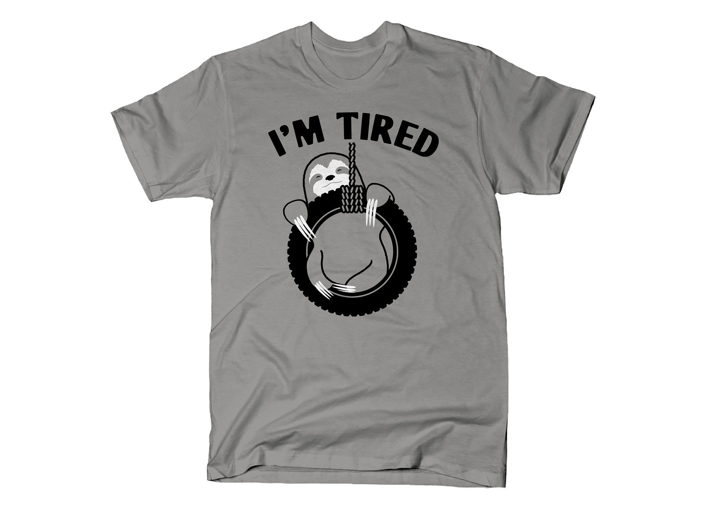 SnorgTees: I'm Tired Sloth