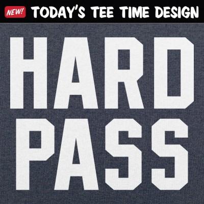 6 Dollar Shirts: Hard Pass