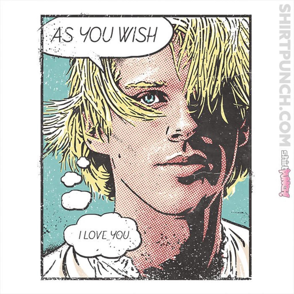 ShirtPunch: As You Wish