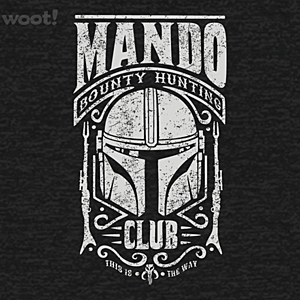 Woot!: Mando Bounty Hunting Club