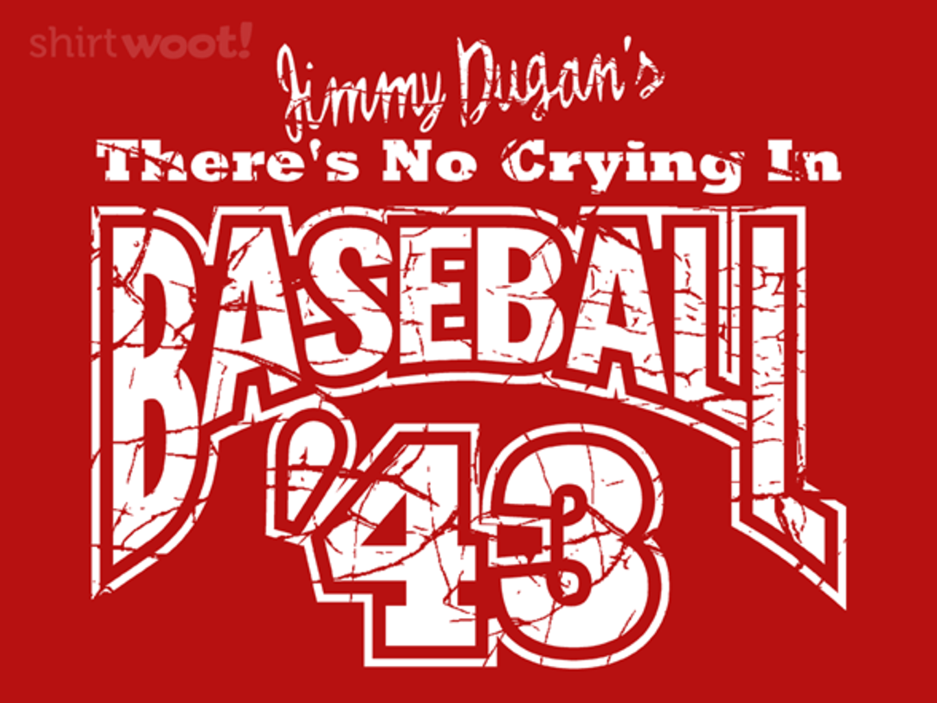 Woot!: No Crying in Baseball '43