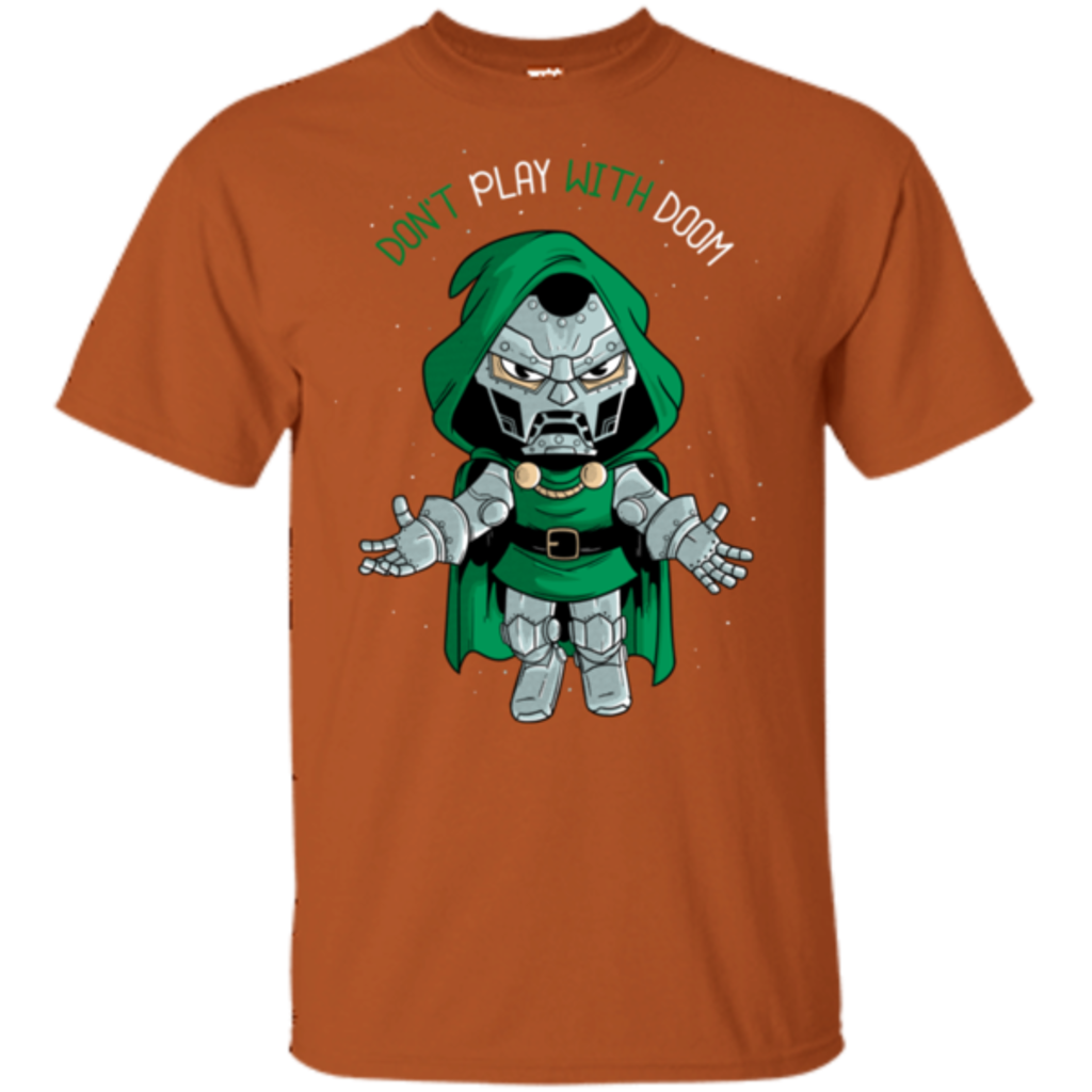 Pop-Up Tee: Don't Play With Doom