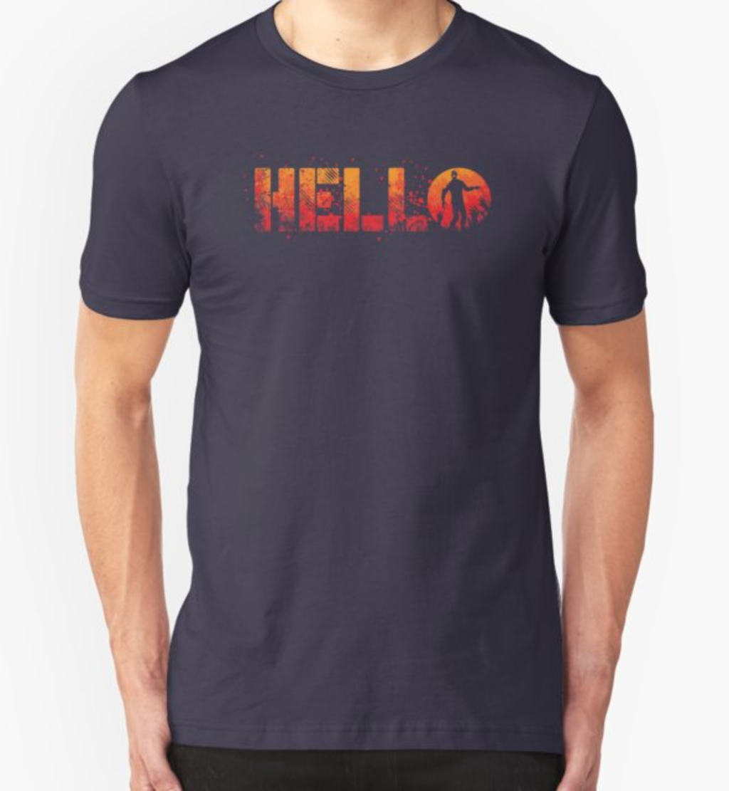 RedBubble: Hello