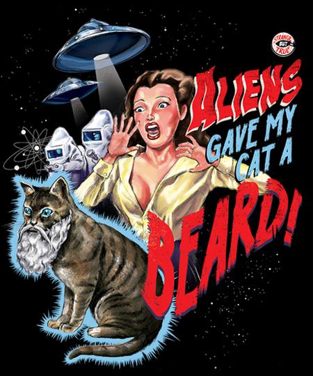 Qwertee: Aliens Gave My Cat a Beard