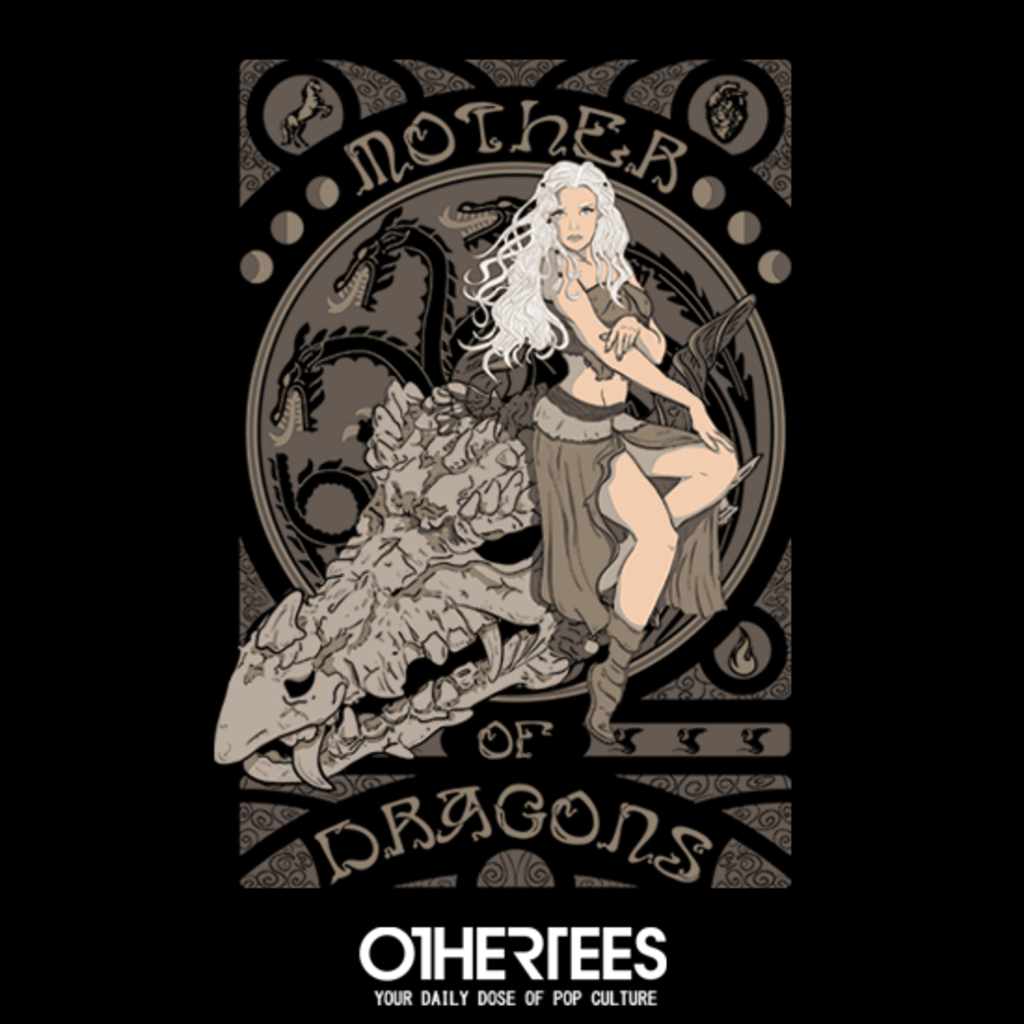 OtherTees: Mother of Dragons