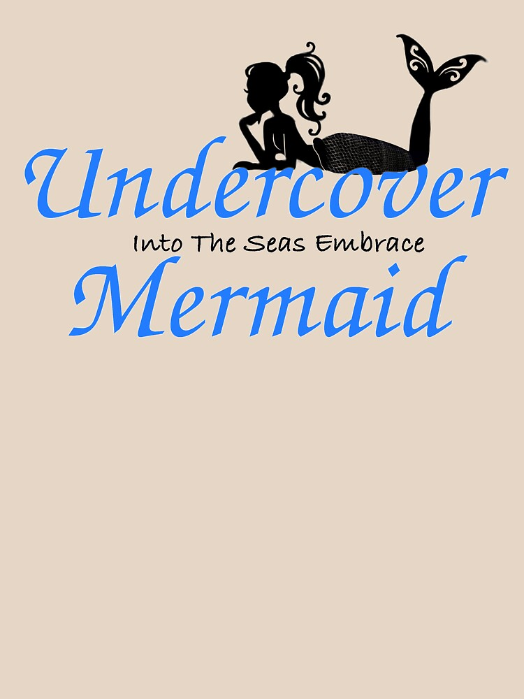 RedBubble: Undercover Mermaid light shirts