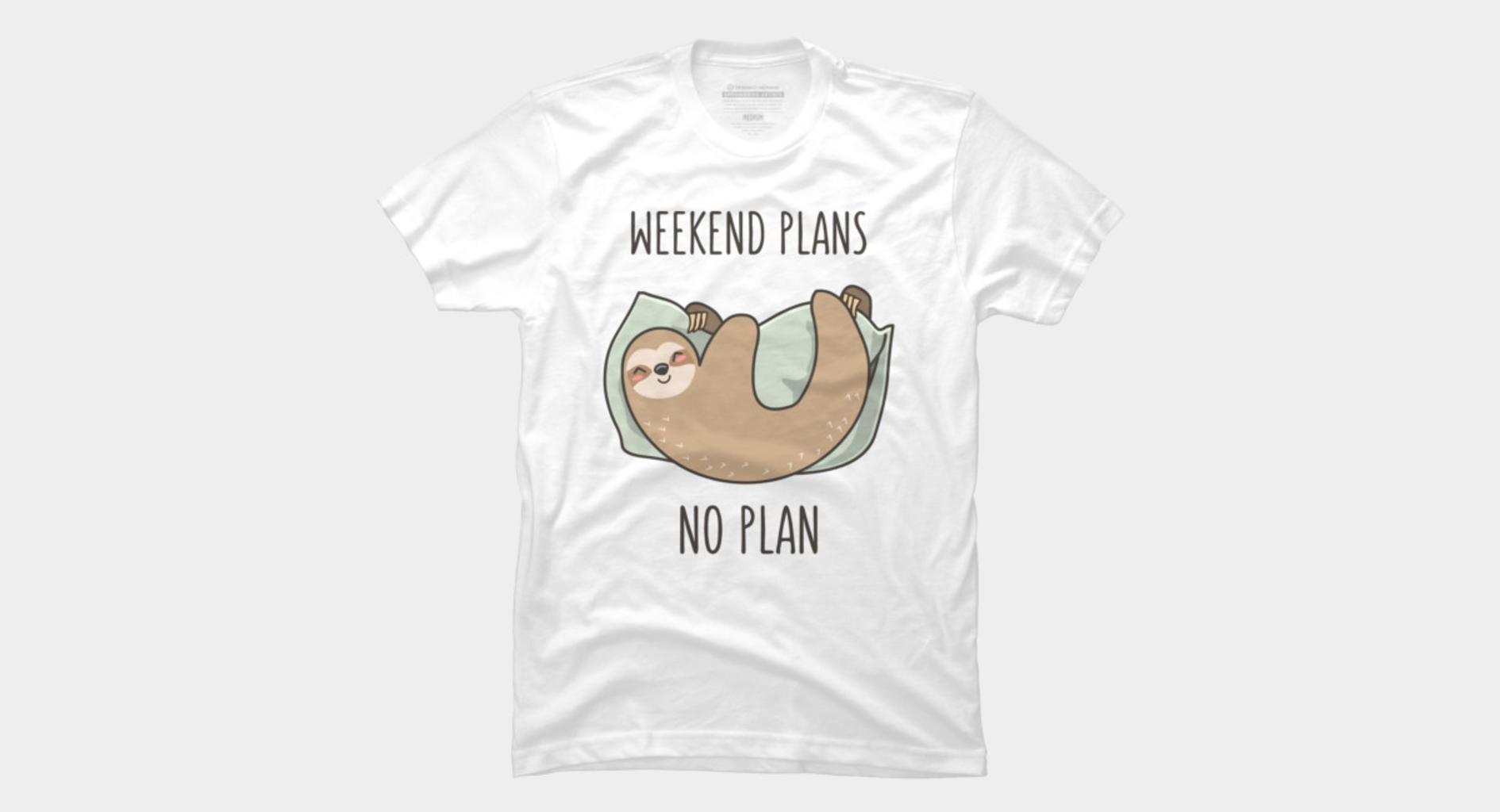 Design by Humans: Weekend Plans