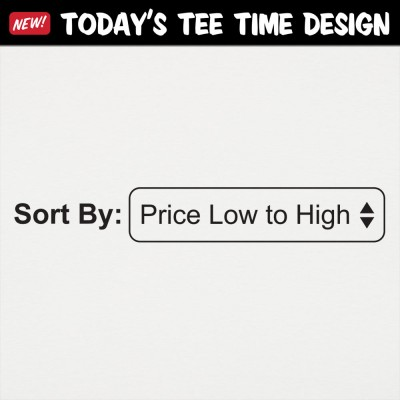 6 Dollar Shirts: Low To High