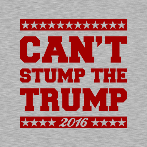 Five Finger Tees: Can't Stump The Trump