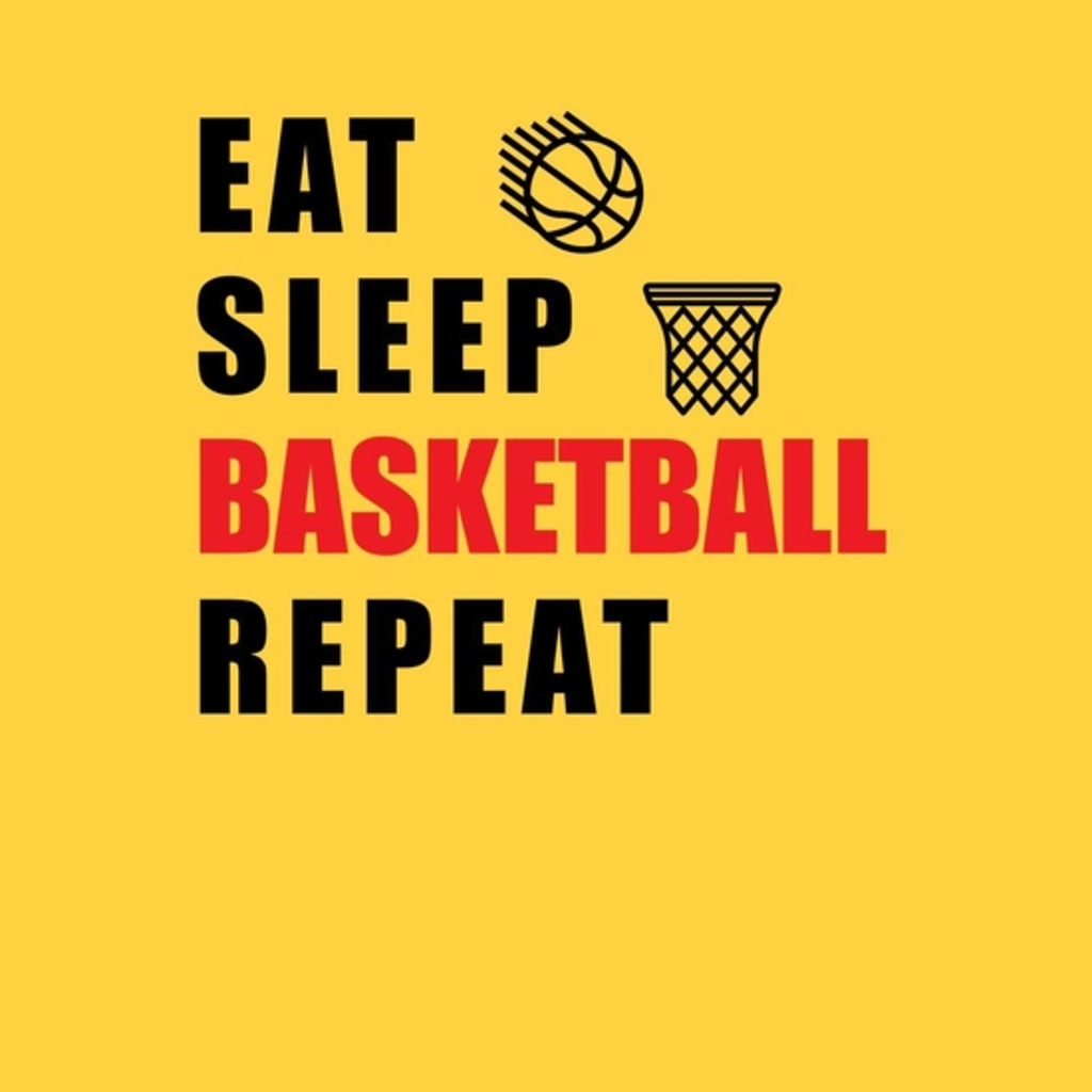 BustedTees: Eat, Sleep, Basketball, Repeat