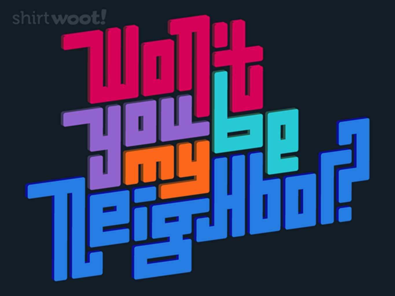 Woot!: Neighborly
