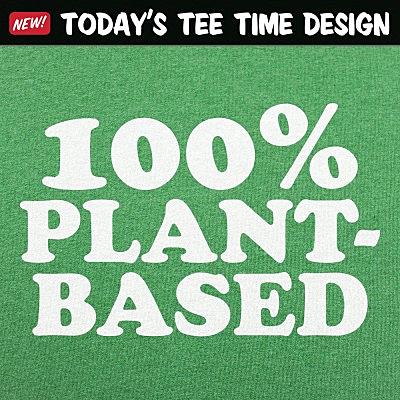 6 Dollar Shirts: 100% Plant-Based