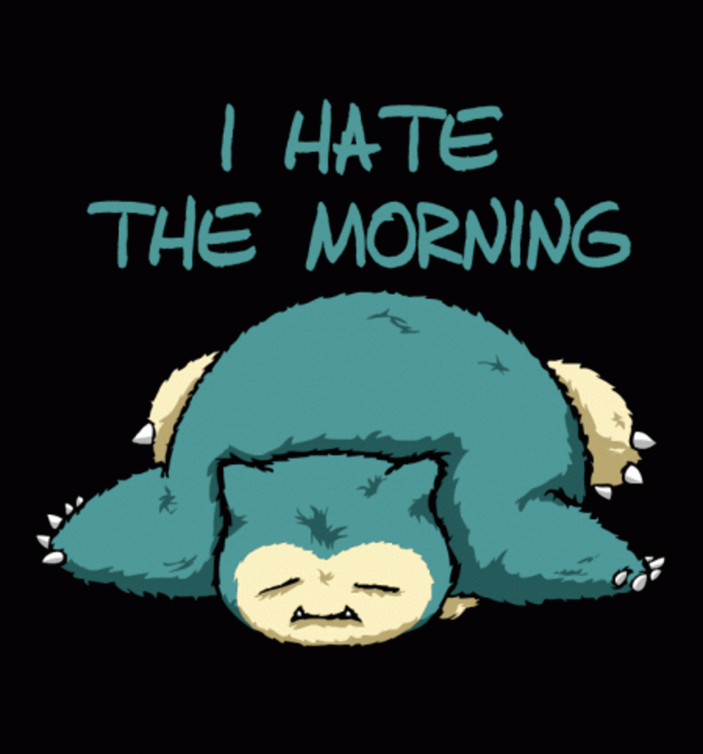 BustedTees: I Hate The Morning