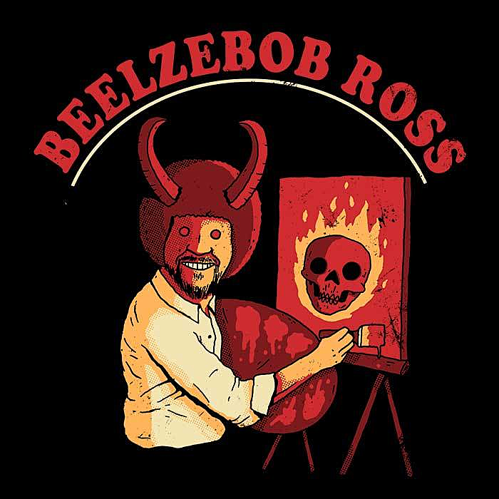 Once Upon a Tee: Beelzebob Ross