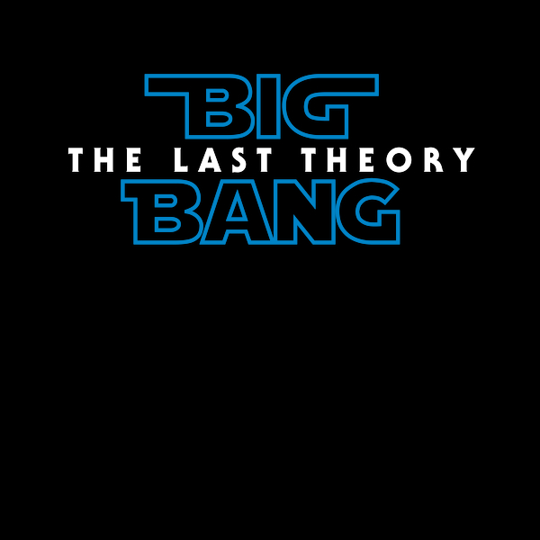 NeatoShop: Big Bang: The Last Theory
