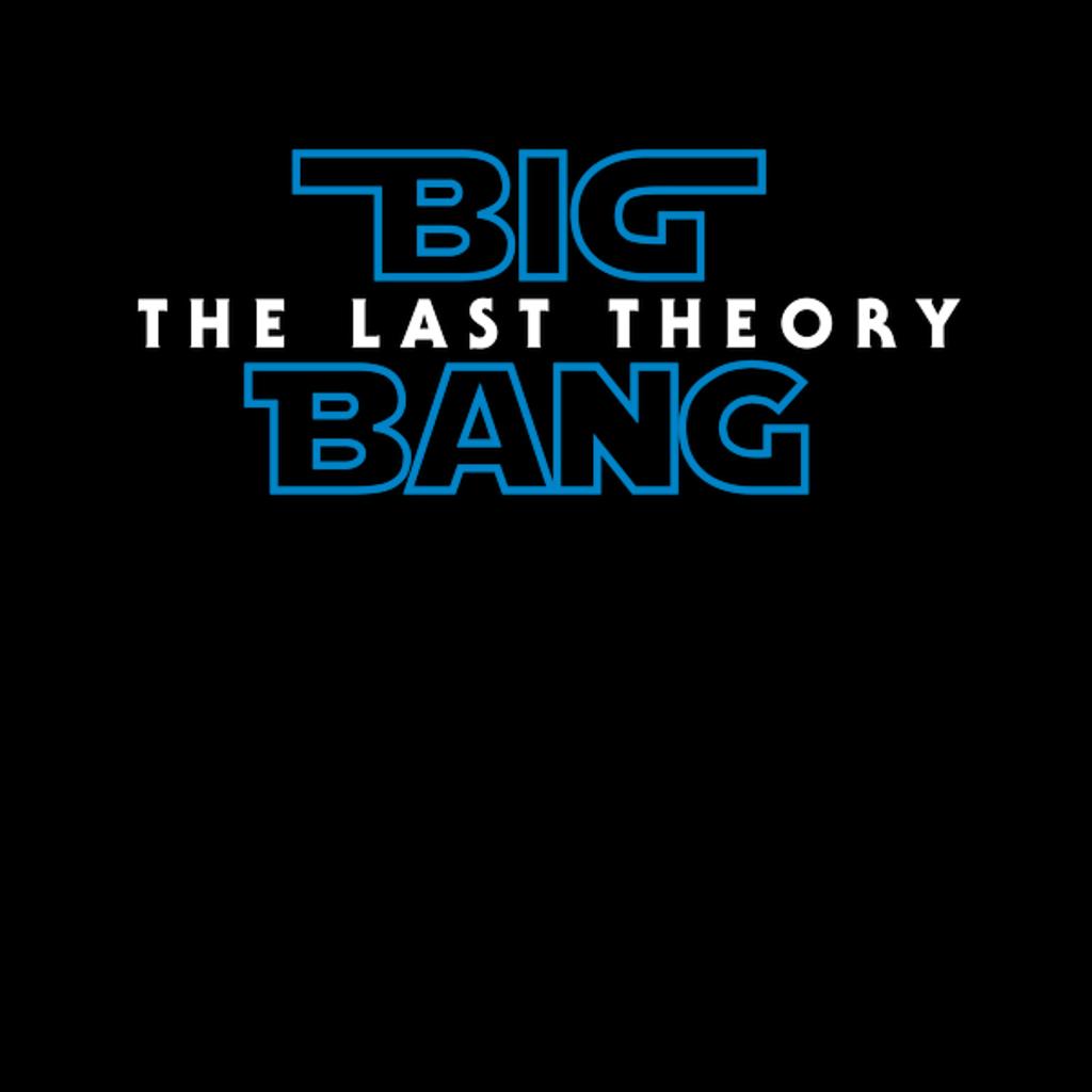 NeatoShop: Big Bang: The Last Theory